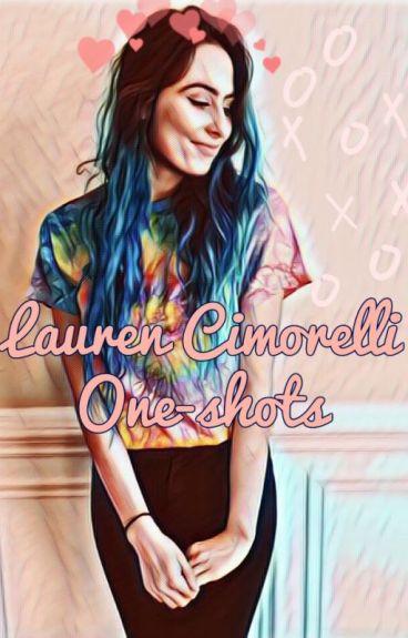 * Lauren Cimorelli One-Shots*