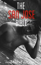 The San Jose Bible by TheRealAj__