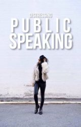 Public Speaking by distressing