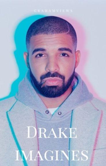 Drake Imagines