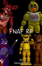 FNAF RP by Yandere-Jess