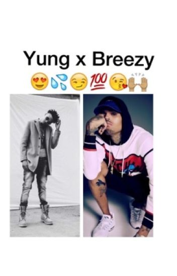 Yung X Breezy Imagines