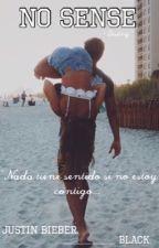 No Sense |j.b| by DestinyMcCann