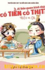 Ai bảo quan kinh thành có tiền có thịt - Triệu Hi Chi by HaiMaHongHong