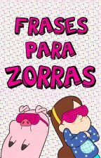 Frases Para Zorras by Saabriiina