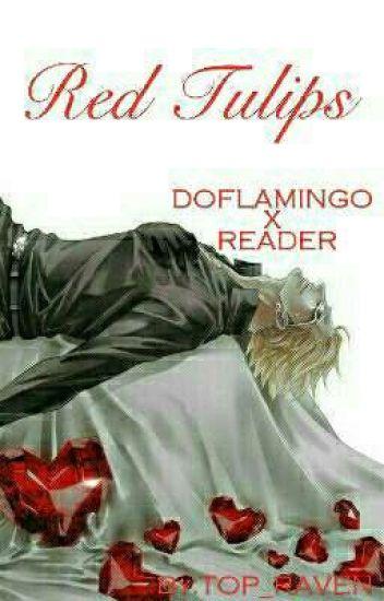 Red Tulips  *Doflamingo X Reader*