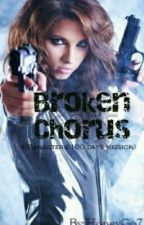 SMBHBF Book 3: Broken Chorus (A Gangsters' 100 Days Mission) by HoneyGo7