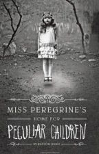 Miss Peregrine's Home For Peculiar Children  by jewlygirl
