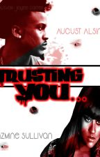 Trusting You by jaeecarter