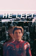 He left - Spider-man/Peter Parker by loving_ameezym