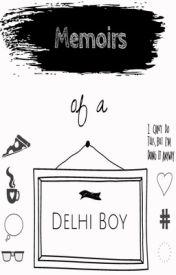 Memoirs of a Delhi Boy by crunchysteven