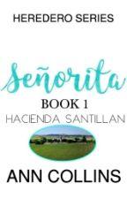 Señorita by AnnCollinsStories