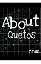About Quetos by npluto_