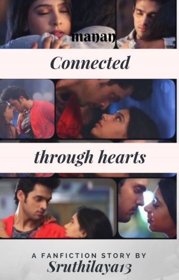 Manan- Connected through hearts
