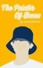 The Painter of Bones | chanbaek by cumbaekhome