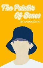 The Painter of Bones   chanbaek by cumbaekhome