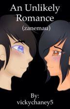 An Unlikely Romance (Zanemau) by vicky__5__