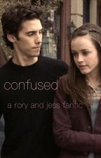 confused: a rory and jess fanfiction  by chloegilmoree