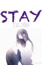 STAY (Completed) by svg_vnglst