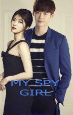 My Spy Girl by Chickaaas