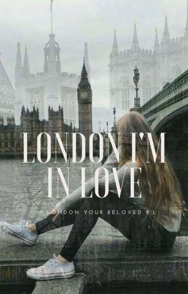 London, I'm in Love