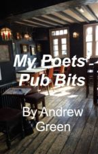 My Poets Pub Bits by Andrewagreen