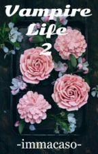 Vampire Life 2 by -immacaso-