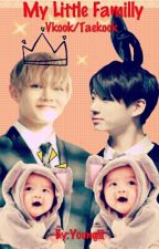 My little Familly (Vkook/Taekook) by Youngiii