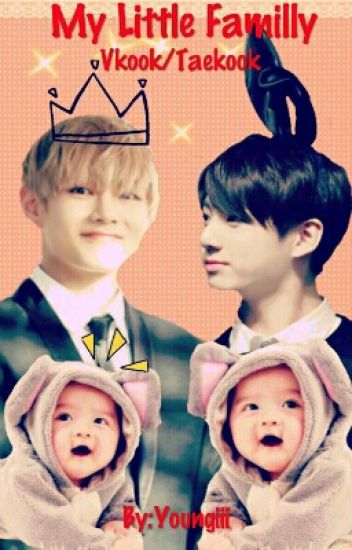 My little Familly (Vkook/Taekook)