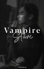 Vampire Slave/ j.jk by ohmanholyswag