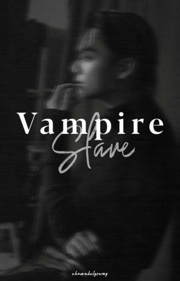 Vampire Slave// j.jk