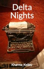 Delta Nights : Contests by Kharma_Kelley