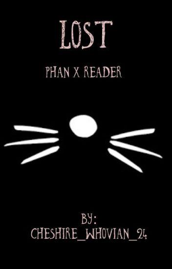 Lost - Phan x Reader
