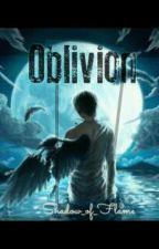 Oblivion: A PJO-HoO Chaos Story by Shadow_of_Flame