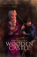 Wooden Castle by Anneti-social