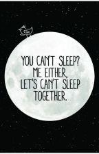 Can't Sleep (Oneshoot) by jicookies