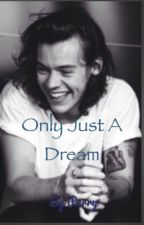 Only just a dream (เลิกอัพ) by strophile