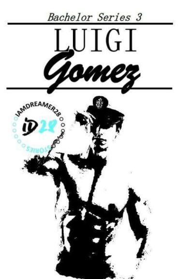 Bachelor Series 3: Luigi Gomez