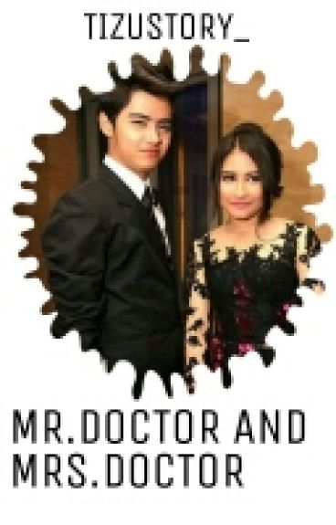 Mr.Doctor And Mrs.Doctor[On revisi]