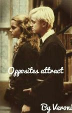 Opposites Attract |Dramione| by Gryffindorgirl934