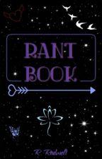 Rant Book by Sakura_June