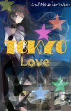 Tokyo Love [CZ] by CallMeUndertaker