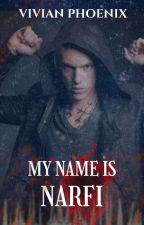 My name is Narfi by VivianPhoenix