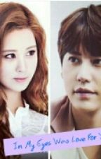 In My Eyes Was Love For You (End) by Kyunhae