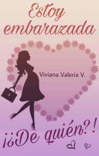 Estoy embarazada ¡¿De quién?! #2 by Vidavirix