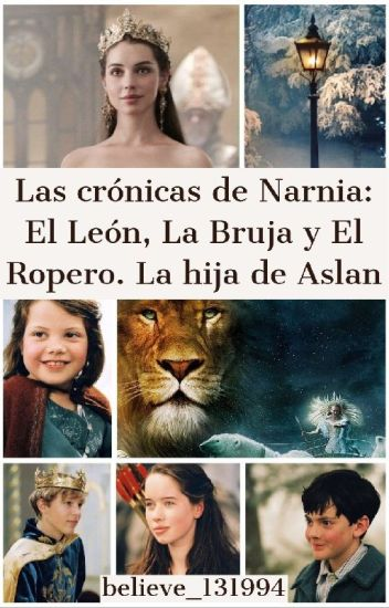 Las Crónicas De Narnia. La Hija De Aslan (Peter Y Tu)