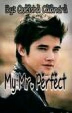 "MY Mr. PERFECT (Cinta Sejati 2) ""Belum REVISI"" by Queisha_Calandra"