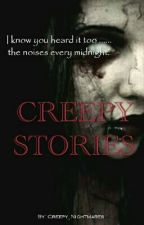 CREEPY STORIES by Creepy_Nightmares
