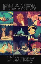 Frases Disney by Una_jirafa_locaa