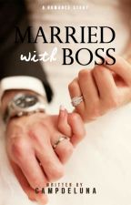 Married with Boss by melatishipka